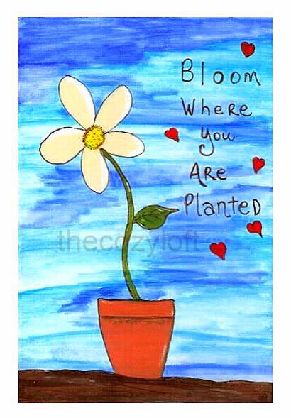 bloomwhereplantedprotected
